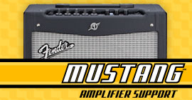Fender® Mustang™ Amp Support