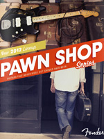 2012 Fender® Pawn Shop Series Brochure