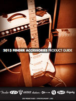 2013 Fender&reg; Accessories Product Guide