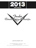 2013 MSRP Price List for Fender&reg; Custom Shop