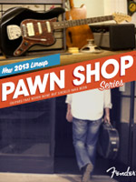 2013 Fender&reg; Pawn Shop Series Brochure