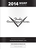 2014 Fender® Custom Shop MSRP Pricelist